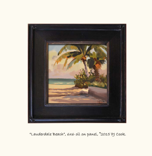 6x6 inch oil on panel, frame view, lauderdale beach, palm trees PJ Cook.